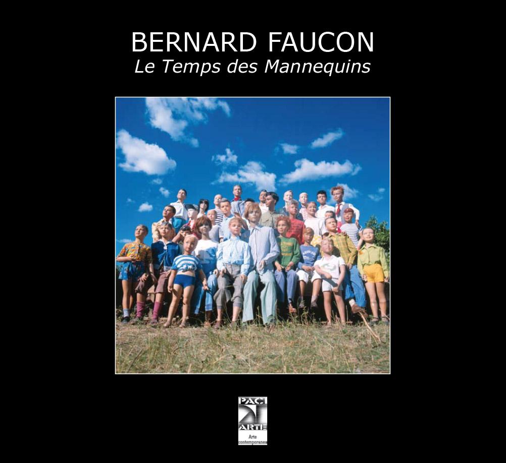 BERNARD FAUCON, Le Temps des Mannequins